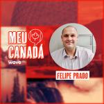 Meu Canada – Felipe Prado