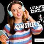 wave-plus-canada-canadian-english-quirky-eh-episode-0